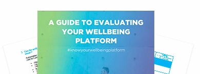 A Guide to Evaluating your Wellbeing Platform